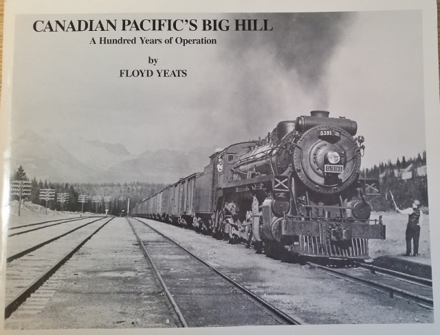 Image for Canadian Pacific's Big Hill : A Hundred Years of Operation