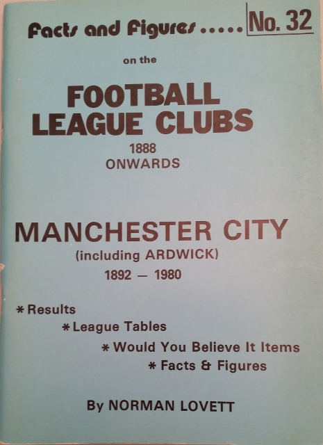 Image for Facts and Figures on the Football League Clubs: Manchester City (including Ardwick), 1892-1980 No. 32