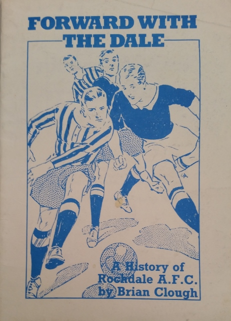 Image for Forward With The Dale : A History of Rochdale A.F.C.