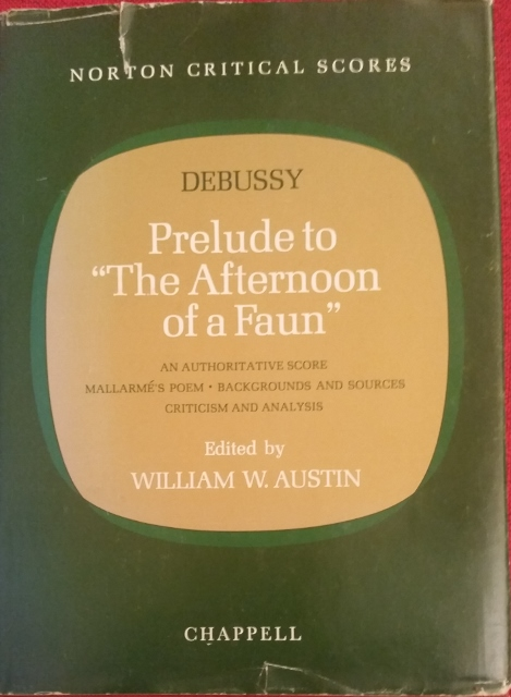 "Image for Prelude to ""The Afternoon of a Faun"". An Authoritative Score Mallarme's Poem Backgrounds and Sources Criticism and Analysis"
