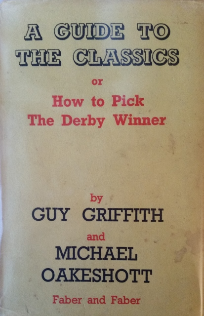 Image for A Guide to the Classics or How to Pick the Derby Winner