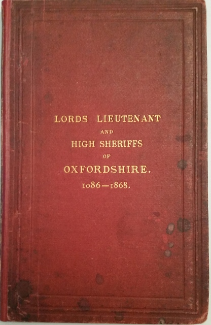 Image for Lords Lieutenant and High Sheriffs of Oxfordshire 1086-1868