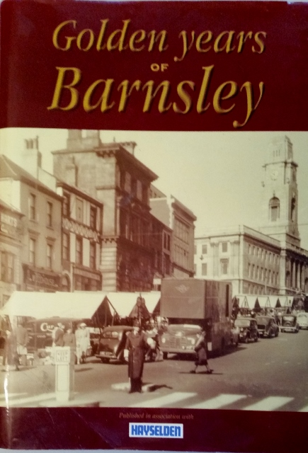 Image for Golden Years of Barnsley (Memories)