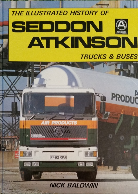 Image for The Illustrated History of Seddon Atkinson Trucks and Buses