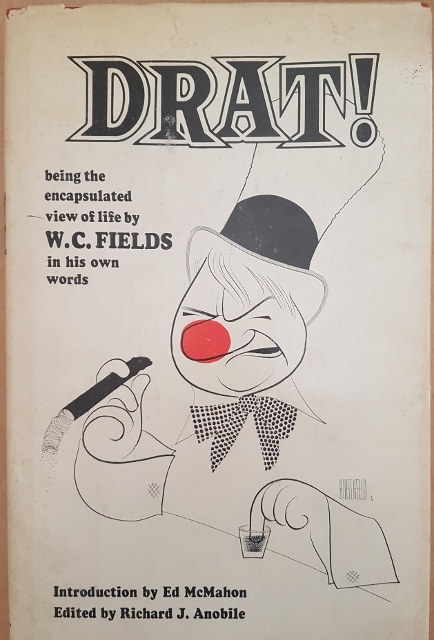 Image for Drat! Being the Encapsulated View of Life by W. C. Fields in his own words