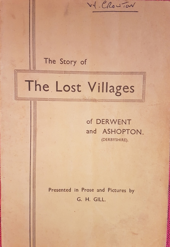 Image for The Story of the Lost Villages of Derwent and Ashopton Presented in Prose and Pictures
