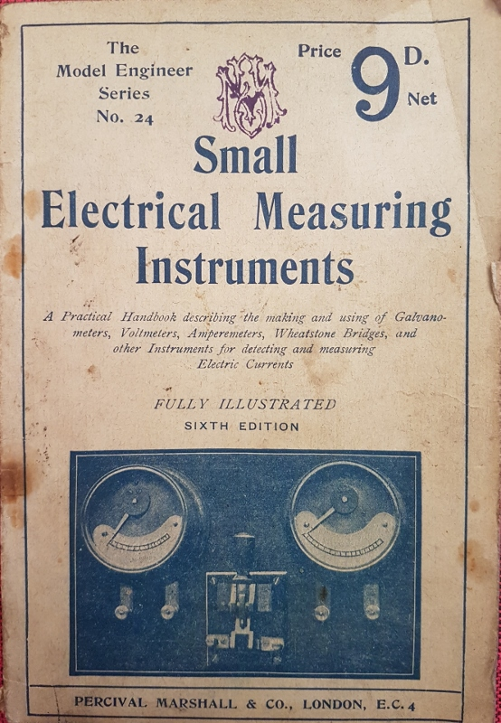 Image for Small Electrical Measuring Instruments : How to Make and Use Them