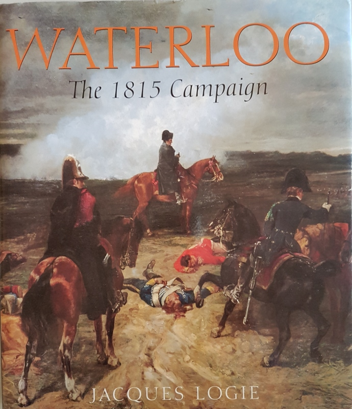 Image for Waterloo: The Campaign of 1815