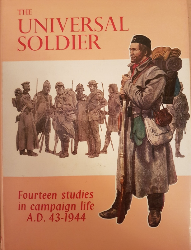 Image for Universal Soldier: Fourteen Studies in Campaign Life, A.D.43-1944