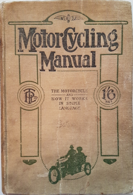 Image for Motor Cycling Manual : The Motorcyle and How it Works in Simple Language