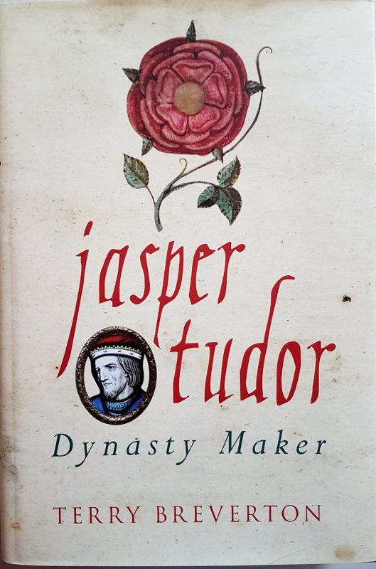 Image for Jasper Tudor : Dynasty Maker