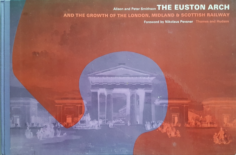 Image for The Euston Arch and the Growth of the London, Midland & Scottish Railway