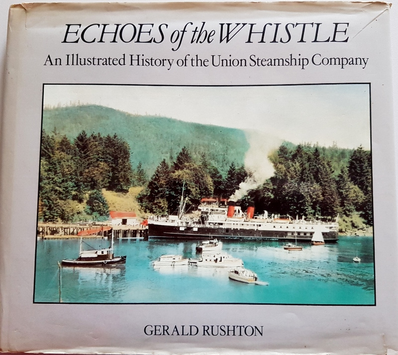 Image for Echoes of the Whistle: An illustrated History of the Union Steamship Company