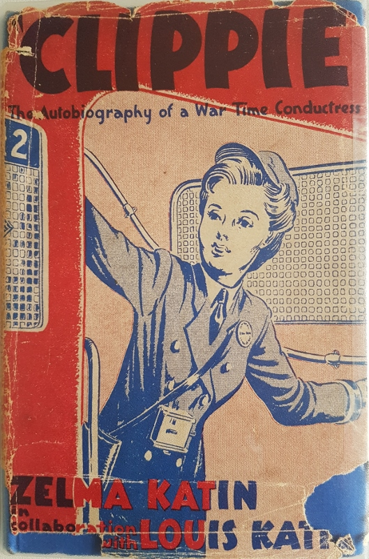 Image for Clippie. The Autography of a War Time Conductress