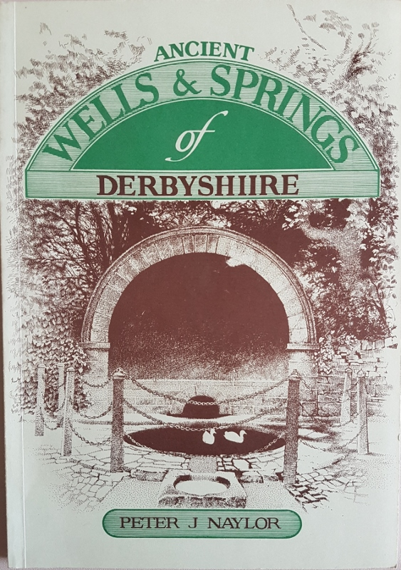 Image for Ancient Wells and Springs of Derbyshire