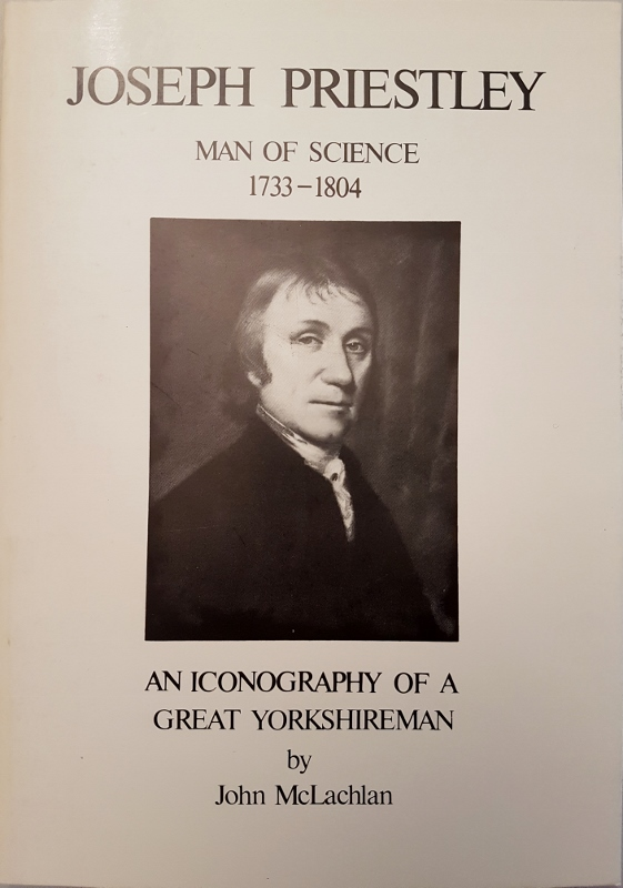 Image for Joseph Priestley Man of Science 1733-1804: An Iconography of a Great Yorkshireman