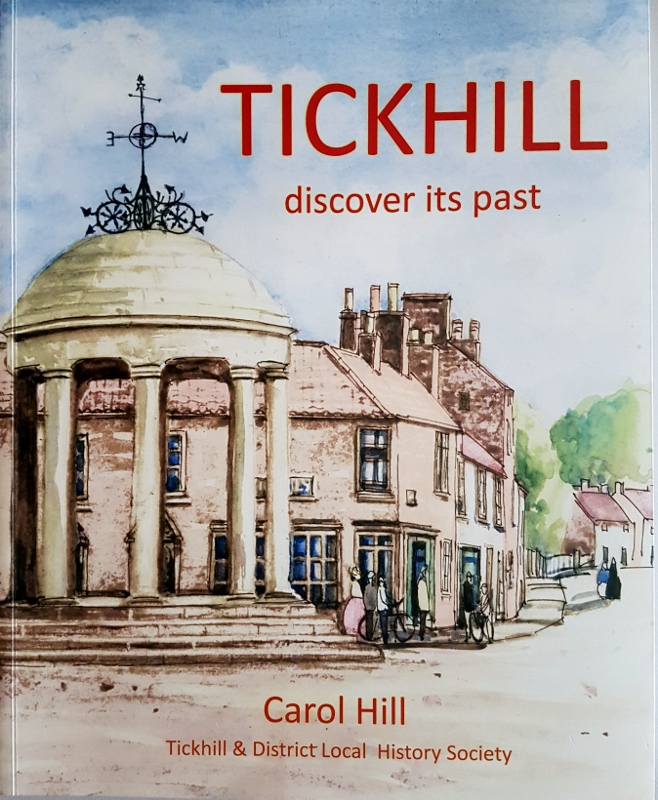 Image for Tickhill : Discover Its Past. An Illustrated History
