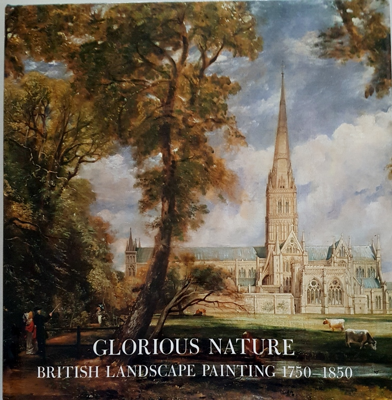 Image for Glorious Nature: British Landscape Painting 1750-1850