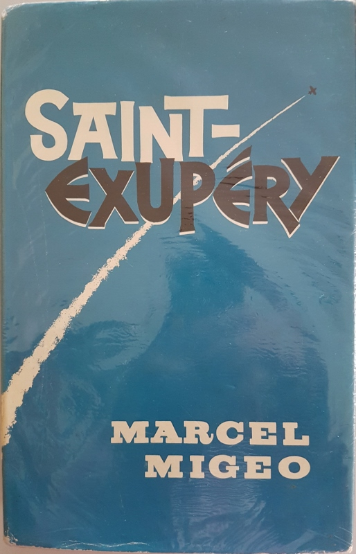 Image for Saint-Exupery. A Biography