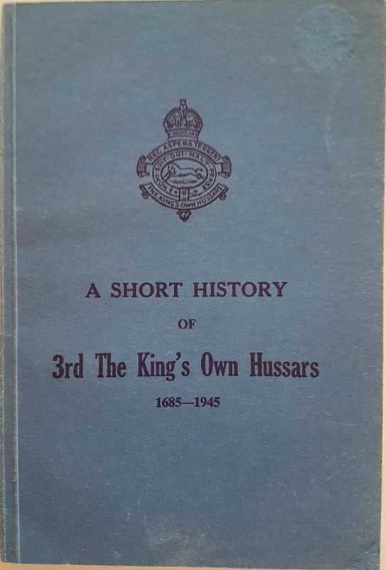 Image for A Short History of the King's Own Hussars 1685-1945