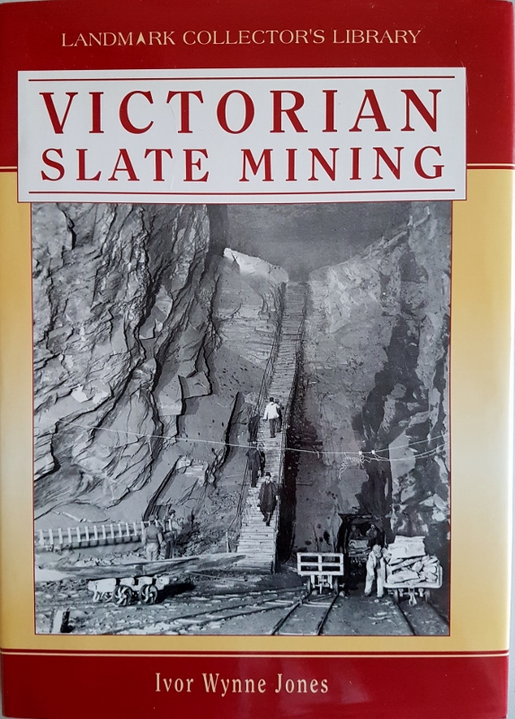 Image for Victorian Slate Mining : A Social and Economic Study  (Landmark Collector's Library)