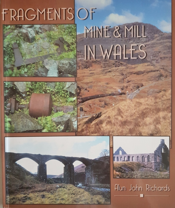 Image for Fragments of Mine and Mill in Wales
