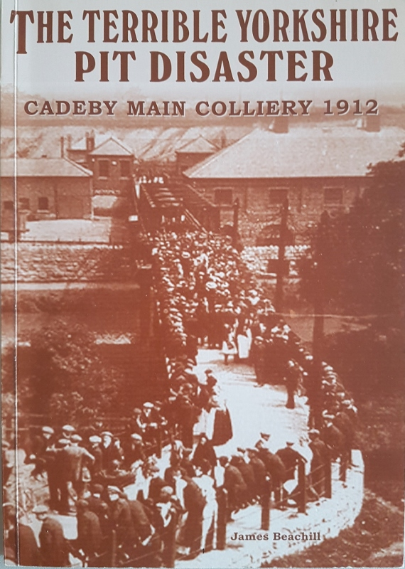 Image for The Terrible Yorkshire Pit Disaster : Cadeby Main Colliery 1912