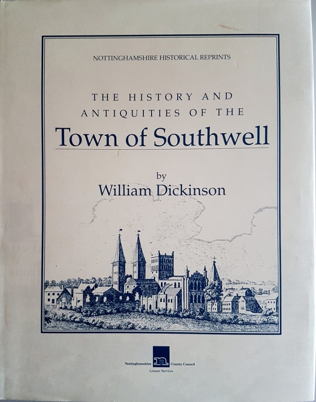 Image for The History and Antiquities of the Town of Southwell