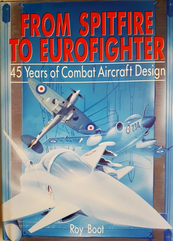Image for From Spitfire to Eurofighter : 45 Years of Combat Aircraft Design.