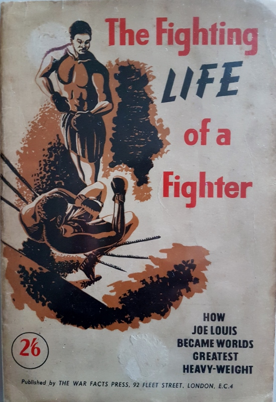 Image for The Fighting Life of a Fighter : Joe Louis World Heavyweight Champion.