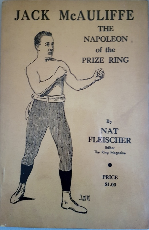 Image for Jack McAuliffe : The Napolean of the Prize Ring