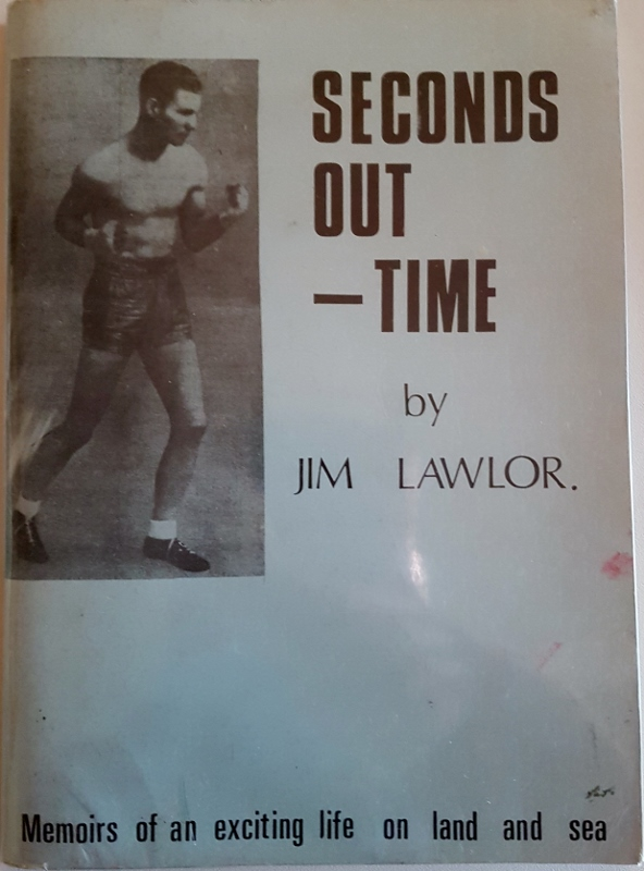 Image for Seconds Out-Time. Memoirs of an Ex-Seaman and Boxer