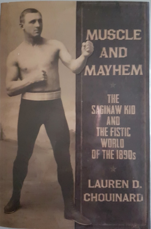 Image for Muscle and Mayhem : The Saginaw Kid and The Fistic World of the 1890s