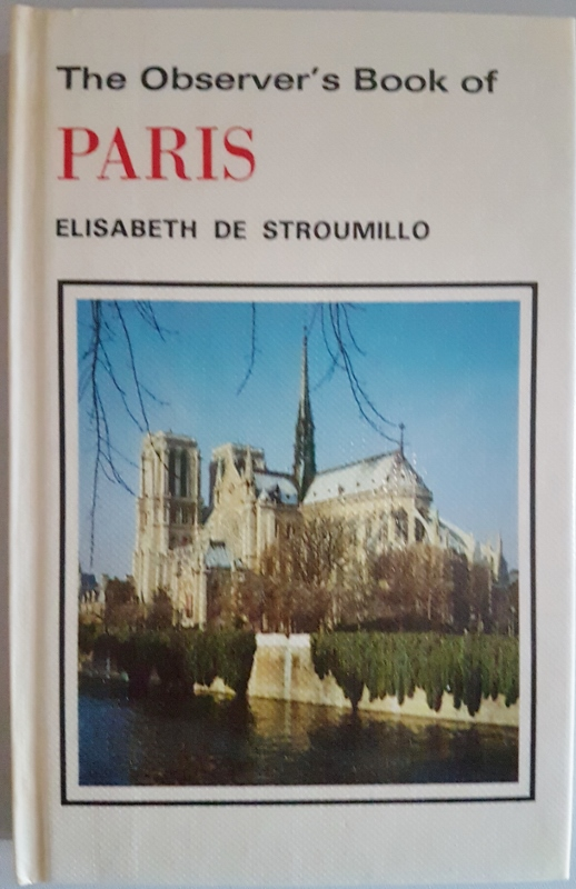 Image for The Observer's Book of Paris (The Observer's Series No. 94)