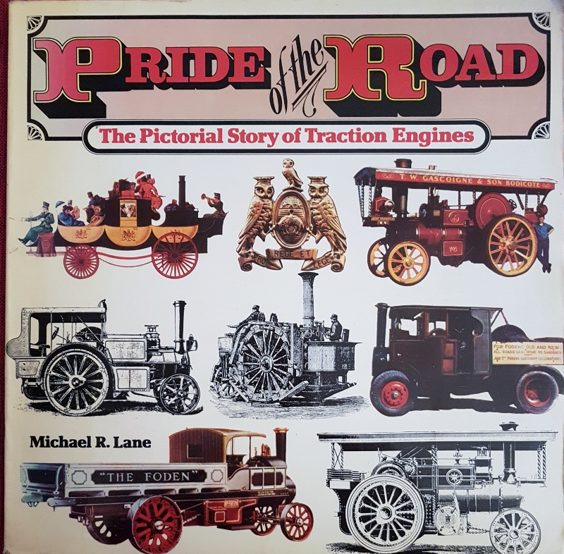Image for Pride of the Road: The Pictorial Story of Traction Engines