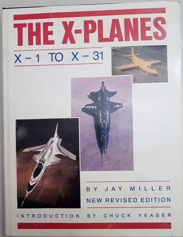 Image for The X Planes: X-1 to X-31