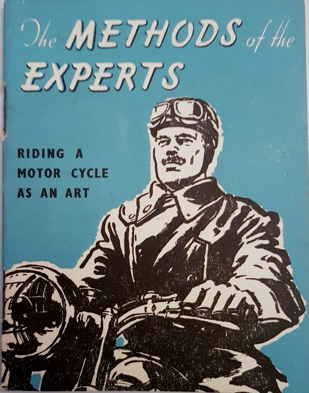 Image for The Methods of the Experts : Riding a Motor Cycle as an Art