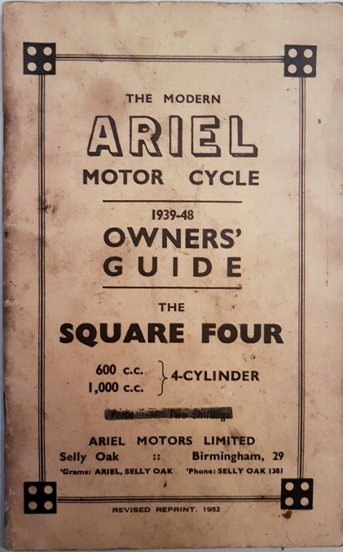 Image for The Modern Ariel Motor Cycle 1939-48 Owners' Guide  : The Square 4  600cc and 1000cc