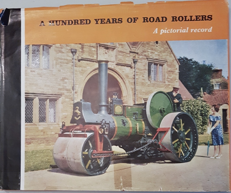 Image for A Hundred Years or Road Rollers : A Pictorial Records