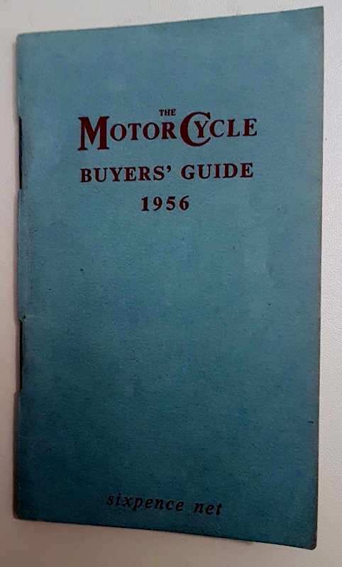 Image for The Motor Cycle Buyers' Guide to 1956 Machines : Prices and Concise Specificactions of Motor Cycles, Sidecars, Three-Wheelers, Cyclemotors and Motorized Cycles