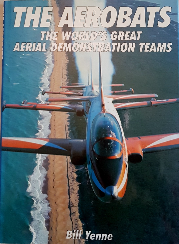 Image for The Aerobats : The World's Great Aerial Demonstration Teams