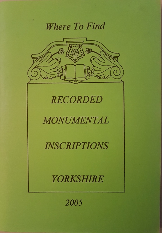 Image for Where to Find Recorded Monumental Inscriptions Yorkshire  2005