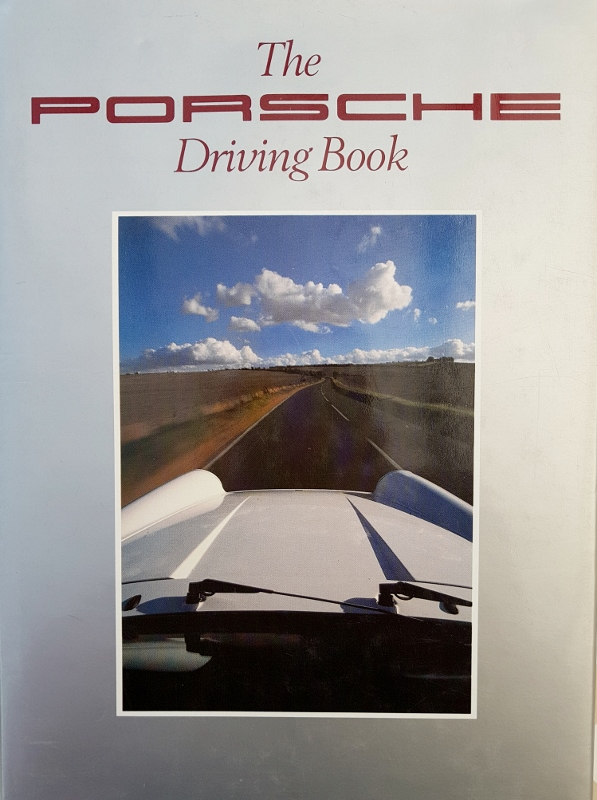 Image for The Porsche Driving Book