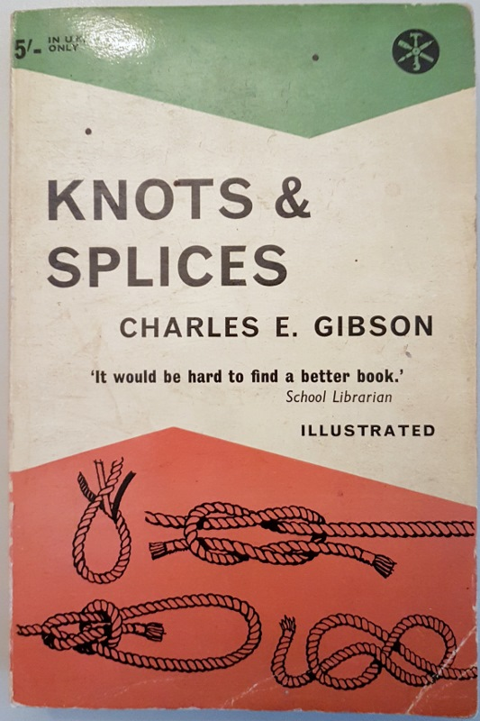 Image for Knots & Splices and other work with Hempen and Wire Ropes