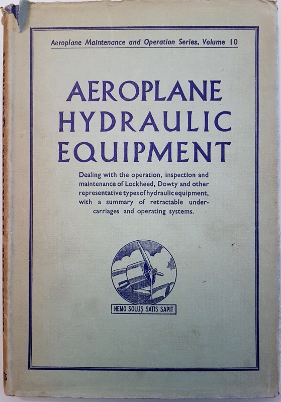 Image for Hydraulic Equipment (Aeroplane Maintenance and Operation Series V. 10)