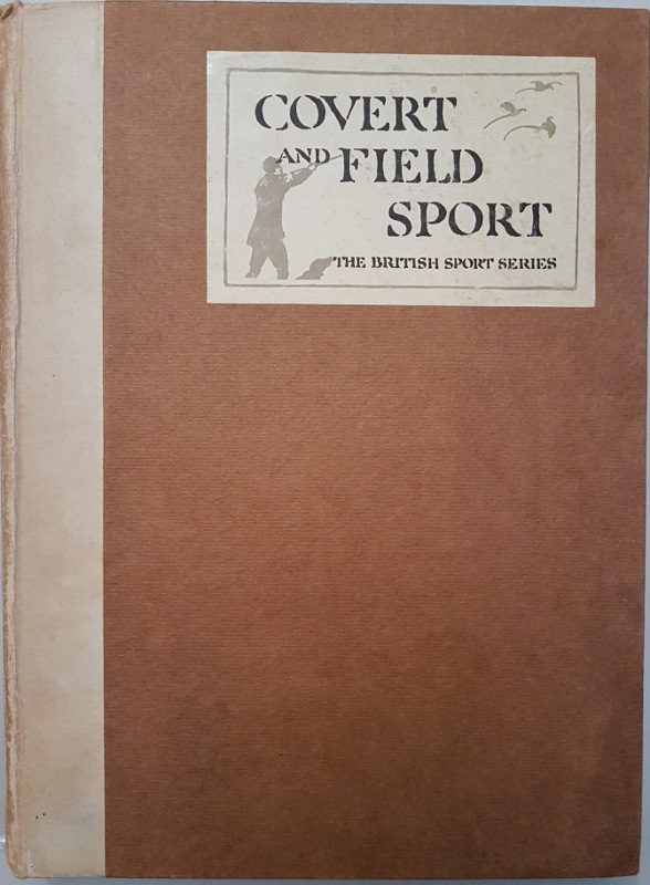 Image for Covert and Field Sport (The British Sport Series)