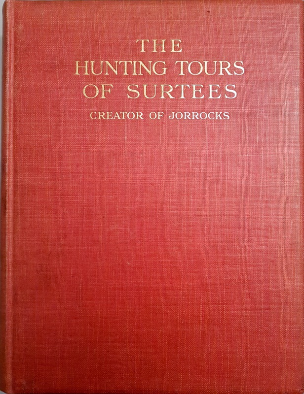 Image for The Hunting Tours of Surtees
