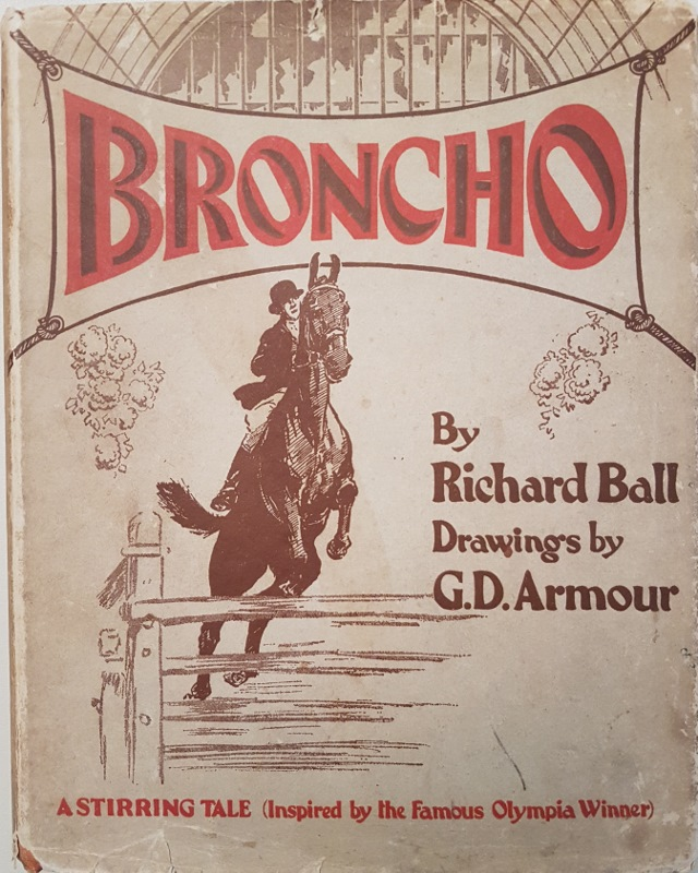 Image for Broncho : A Stirring Tale (Inspired By the Famous Olympia Winner)