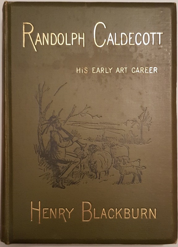 Image for Randolph Caldecott : A Personal Memoir of His Early Art Career