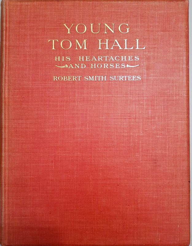 Image for Young Tom Hall. His Heart-Aches and Horses